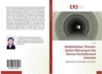 Modélisation Thermo-Hydro-Mécanique des Roches Partiellement Saturées