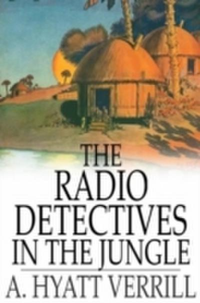 Radio Detectives in the Jungle