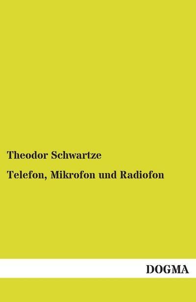telefon-mikrofon-und-radiofon-mit-besonderer-rucksicht-auf-ihre-anwendung-in-der-praxis