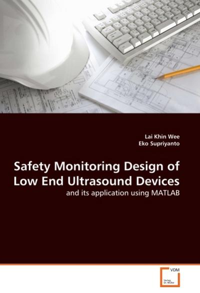 Safety Monitoring Design of Low End Ultrasound Devices