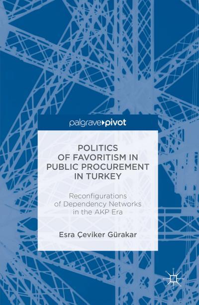 Politics of Favoritism in Public Procurement in Turkey