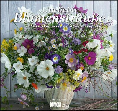 Geliebte Blumensträuße 2022 - DUMONT Wandkalender