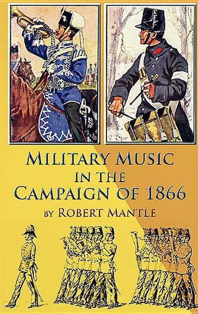 Military Music in the Campaign of 1866