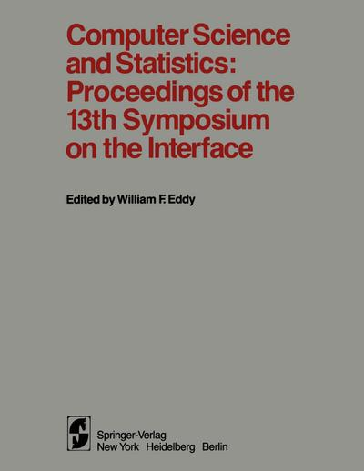 Computer Science and Statistics: Proceedings of the 13th Symposium on the Interface