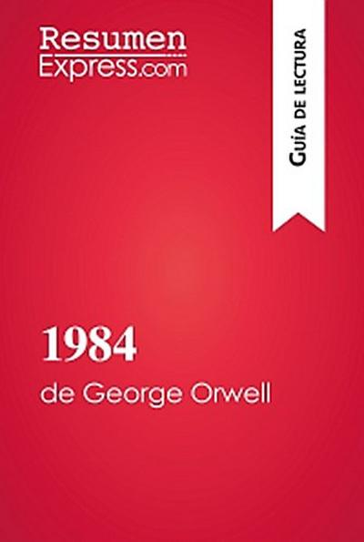 1984 de George Orwell (Guía de lectura)