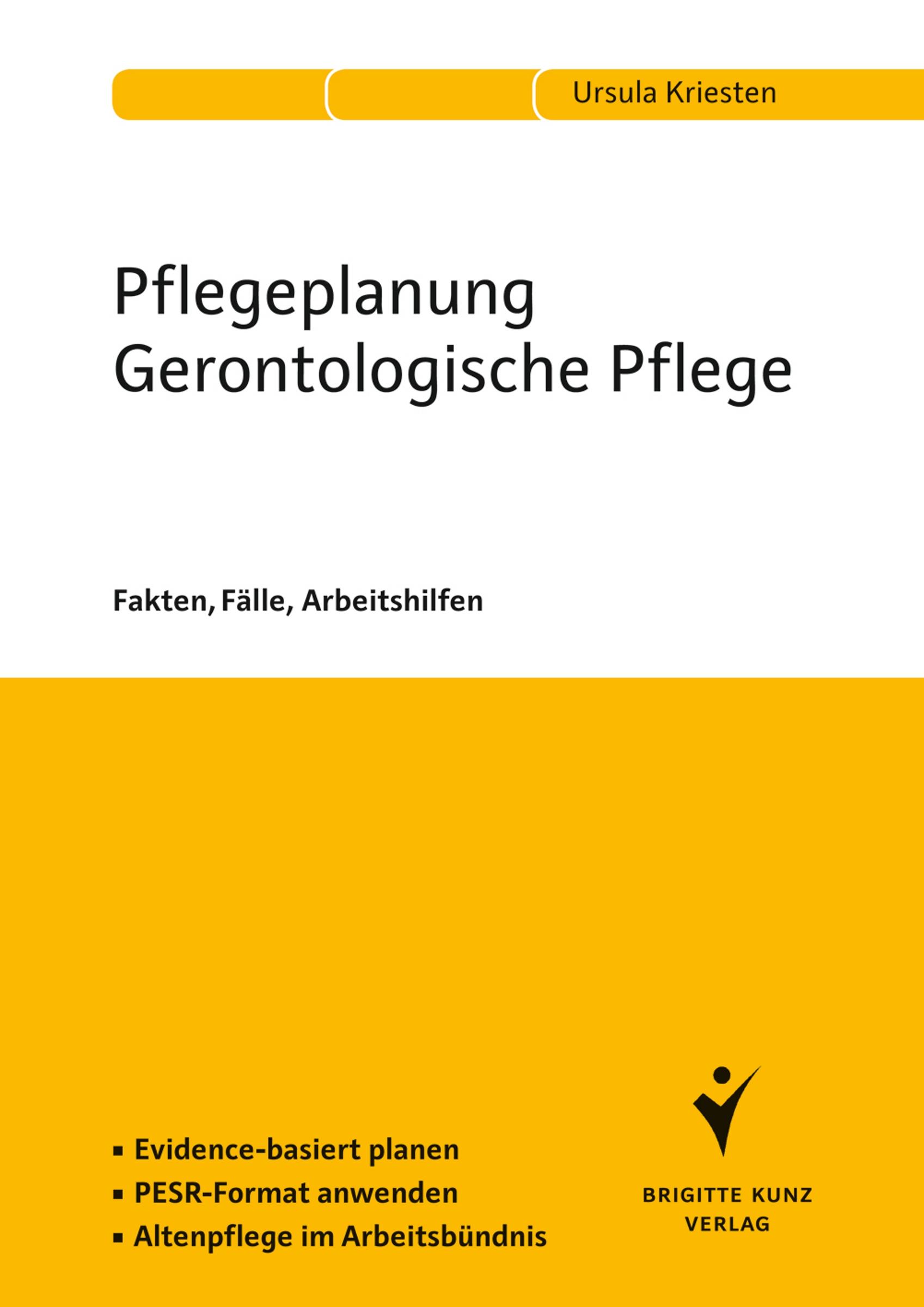 Pflegeplanung Gerontologische Pflege, Ursula Kriesten