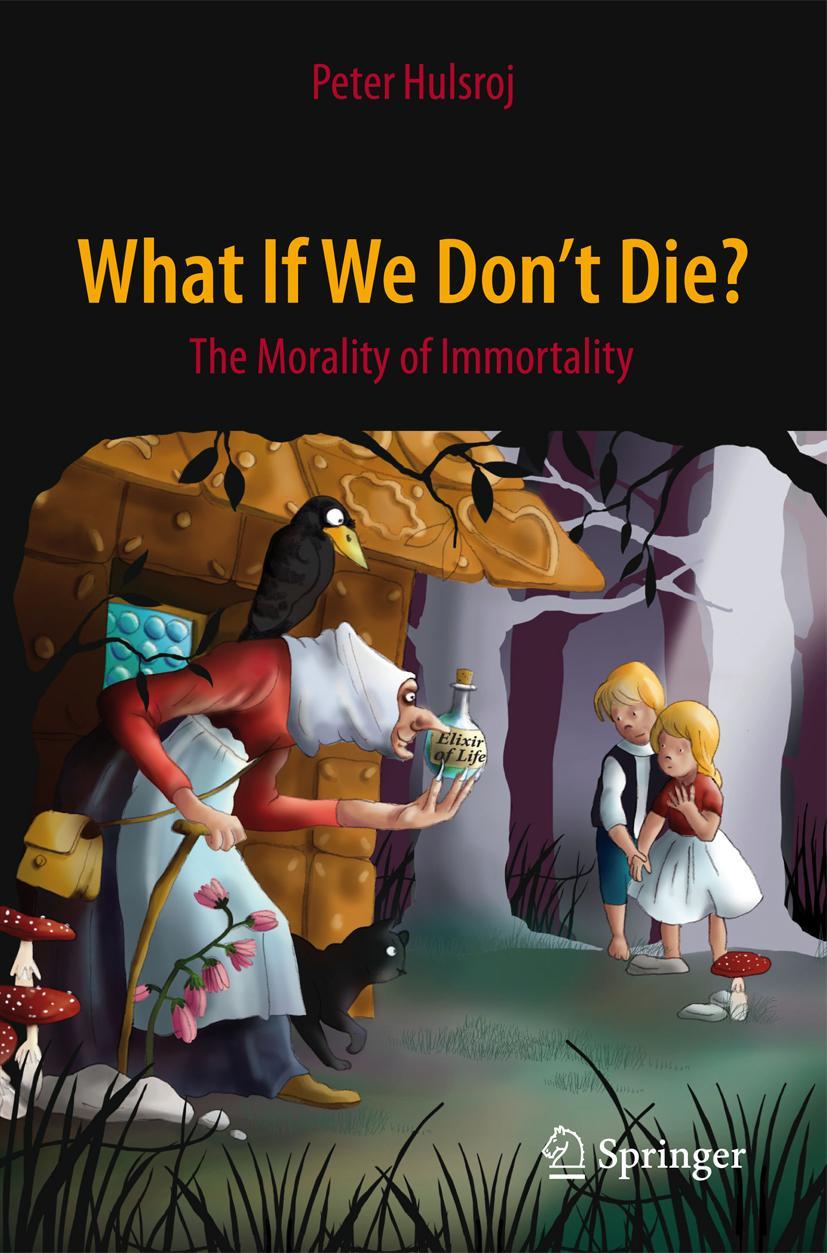 What If We Don't Die? Peter Hulsroj