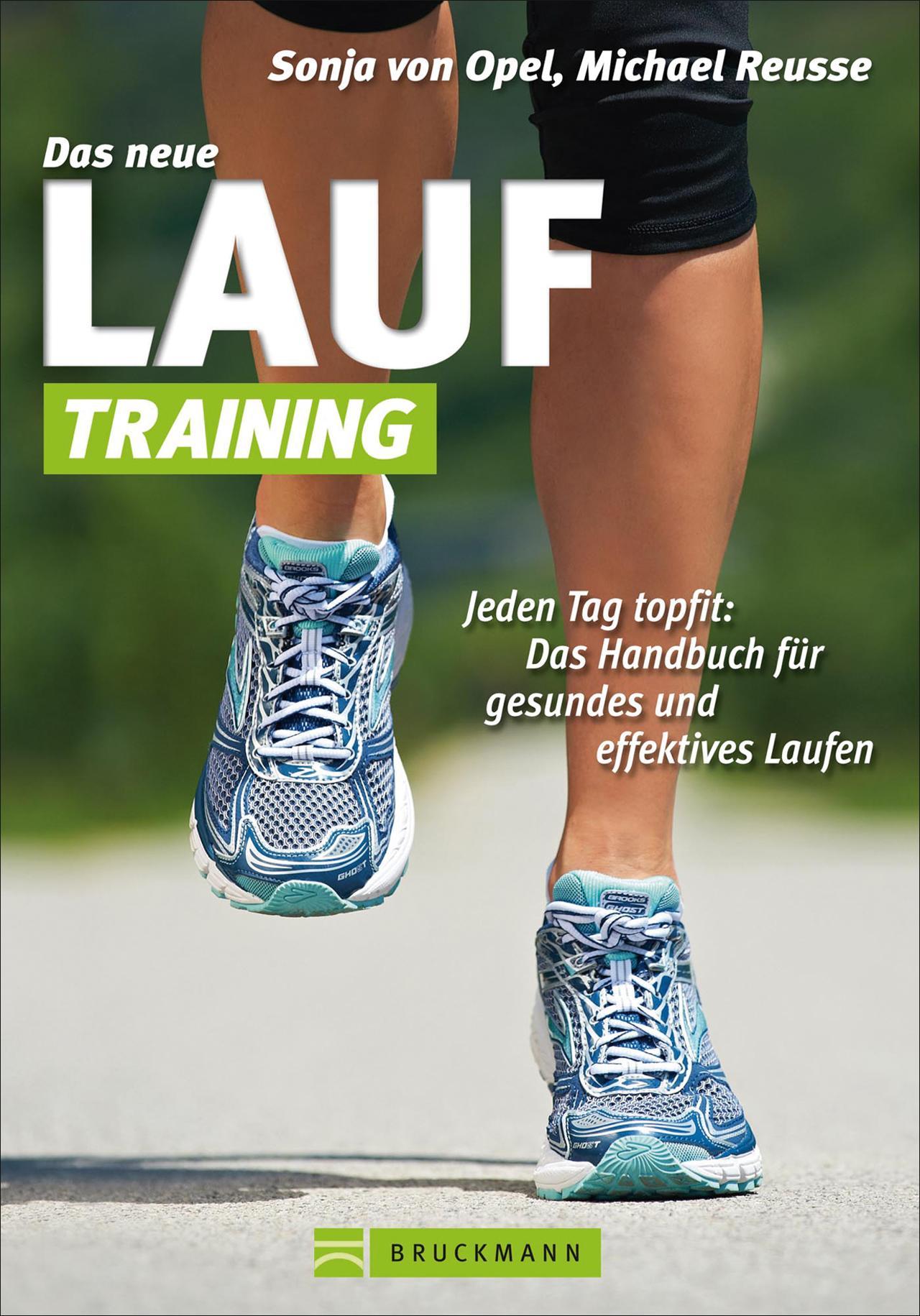 Sonja von Opel Das neue Lauf-Training