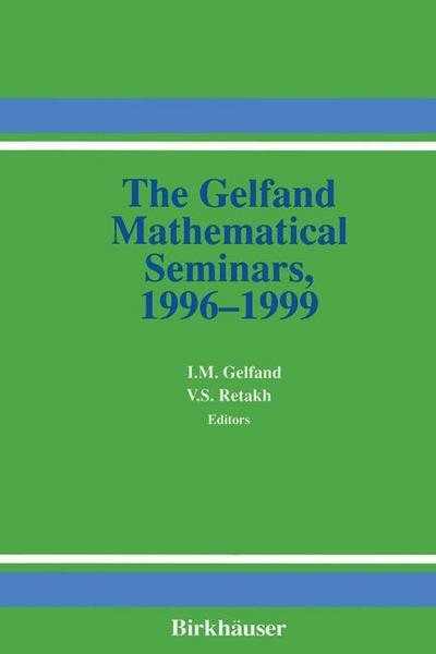 Gelfand Mathematical Seminars, 1996-1999