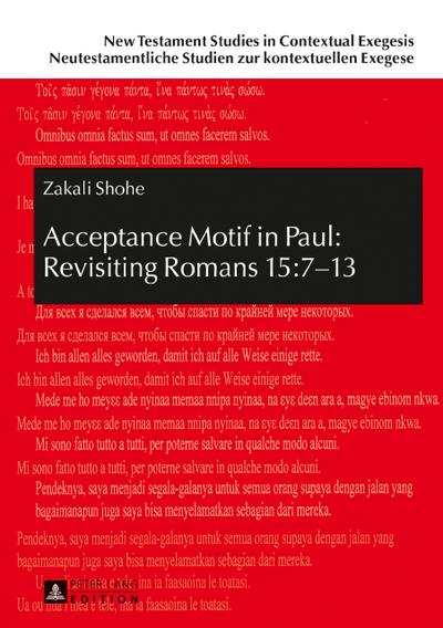 Acceptance Motif in Paul: Revisiting Romans 15:7-13