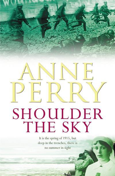 Shoulder the Sky (World War One Novel 2)