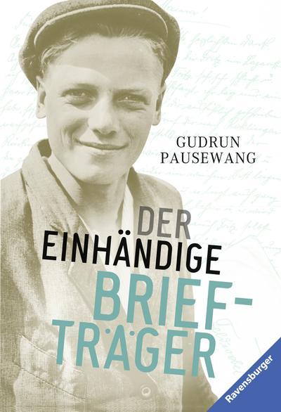 Der einhändige Briefträger; Ravensburger Taschenbücher; Deutsch