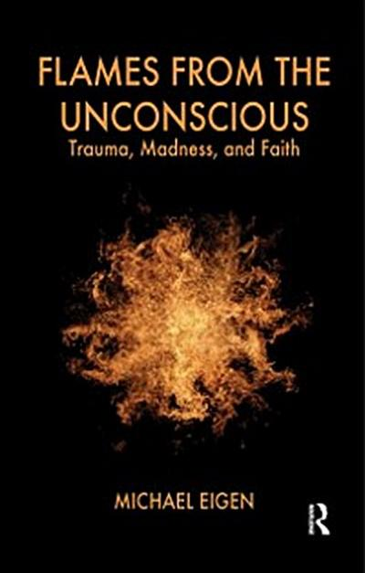 Flames from the Unconscious