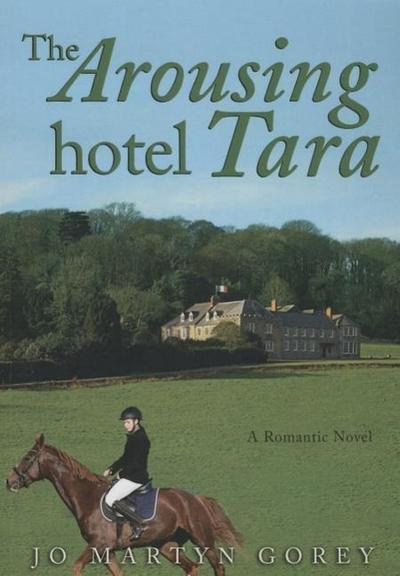 The Arousing Hotel Tara