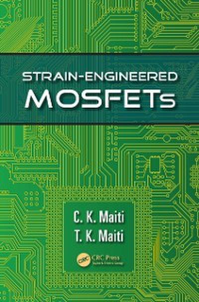 Strain-Engineered MOSFETs