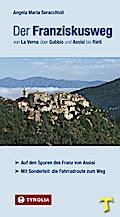 Der Franziskusweg von La Verna über Gubbio un ...
