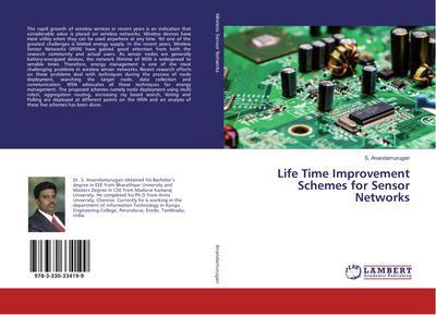 Life Time Improvement Schemes for Sensor Networks