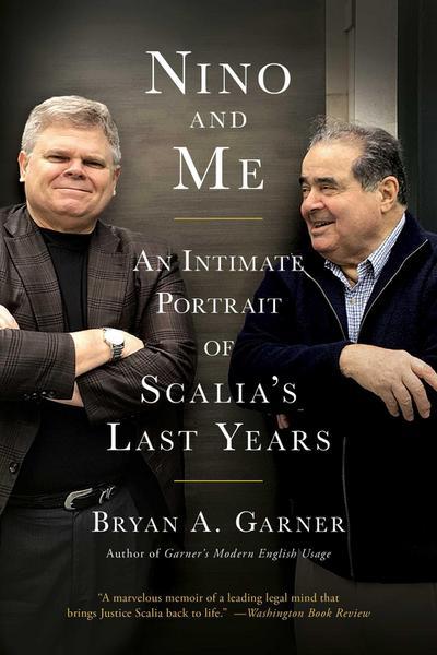 Nino and Me: An Intimate Portrait of Scalia's Last Years