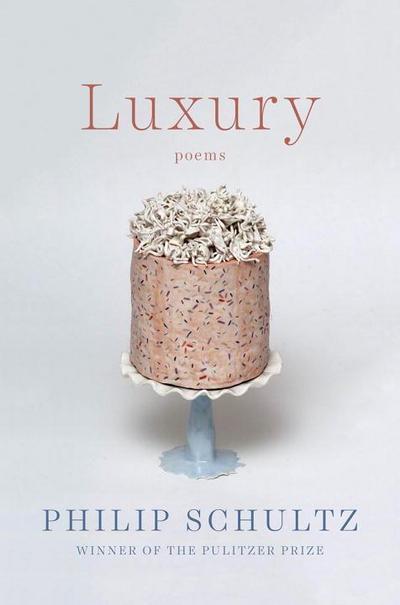 Luxury: Poems