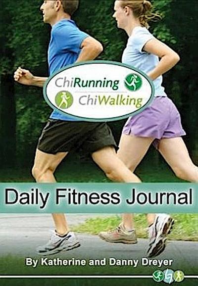 ChiRunning/ChiWalking Daily Fitness Journal