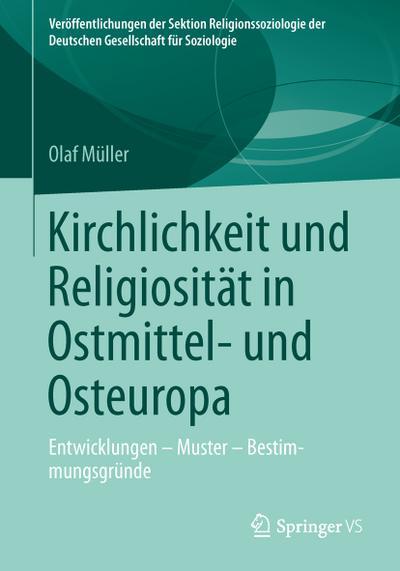 Kirchlichkeit und Religiosität in Ostmittel- und Osteuropa