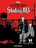 Ich, René Tardi, Kriegsgefangener im Stalag IIB 1