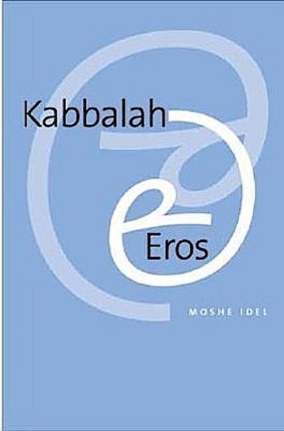 Kabbalah and Eros