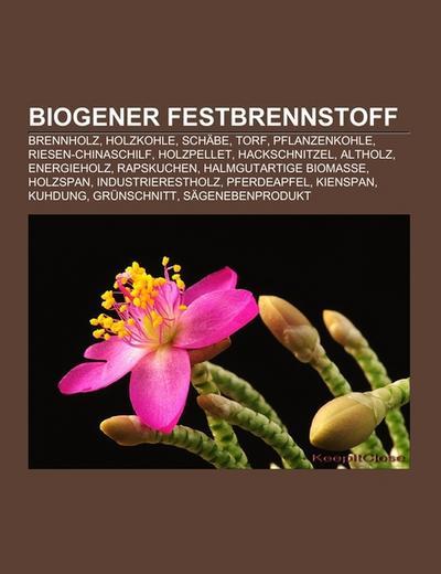 Biogener Festbrennstoff
