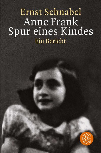 Anne Frank, Spur eines Kindes