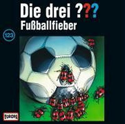 Die drei ??? 123. Fußballfieber (drei Fragezeichen) CD