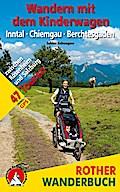 Wandern mit dem Kinderwagen Inntal - Chiemgau ...
