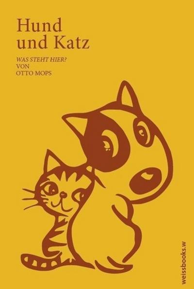 Hund & Katz: Vierundvierzig Limericks und andere Gedichte