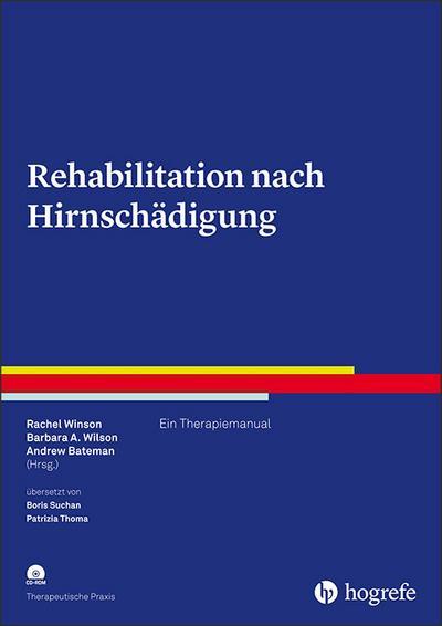 Rehabilitation nach Hirnschädigung