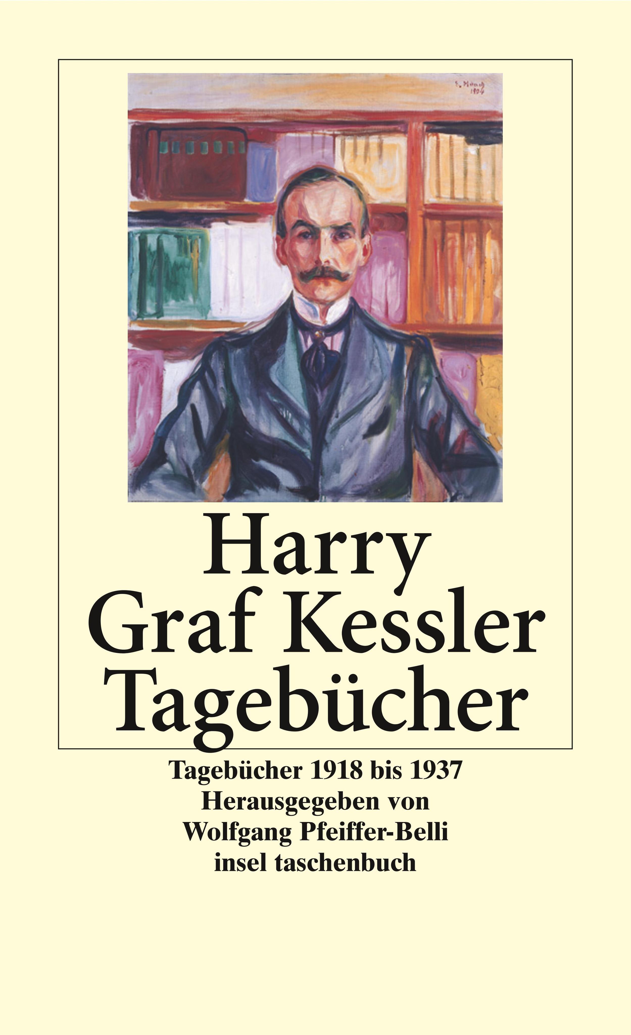 Tagebücher 1918 - 1937 Harry Graf Kessler