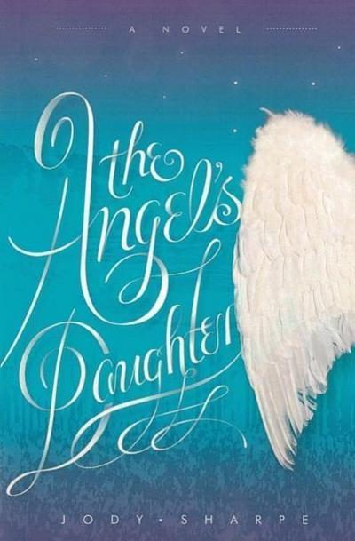 The Angel's Daughter