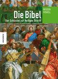 Die Bibel: Der Schlüssel zur Heiligen Schrift ...