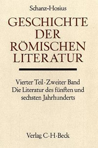 Handbuch der Altertumswissenschaft Geschichte der römischen Literatur, Die Literatur des 5. und 6. Jahrhunderts