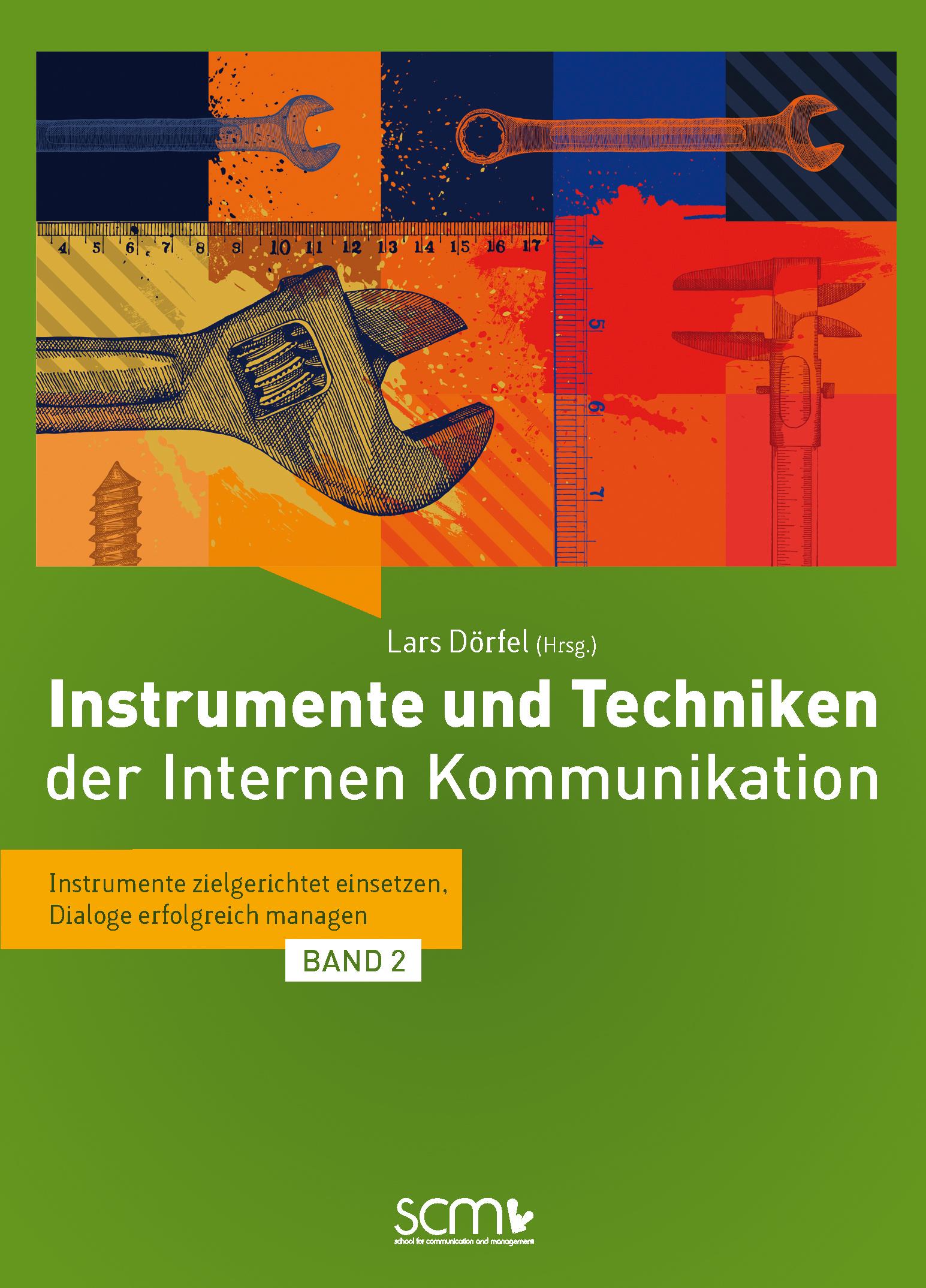 Instrumente und Techniken der internen Kommunikation. Bd.2 Lars Dörfel