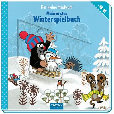 Der kleine Maulwurf - Winterspielbuch ab 18 Monaten: Mit vielen Schiebe- und Spielelementen - Troetsch - Pappbilderbuch, Deutsch, , ,