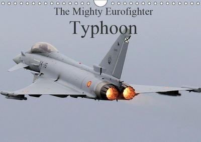 The Mighty Eurofighter Typhoon (Wall Calendar 2019 DIN A4 Landscape)