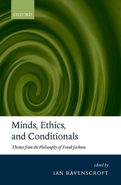 MINDS ETHICS & CONDITIONALS