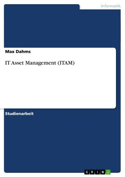 IT Asset Management (ITAM)