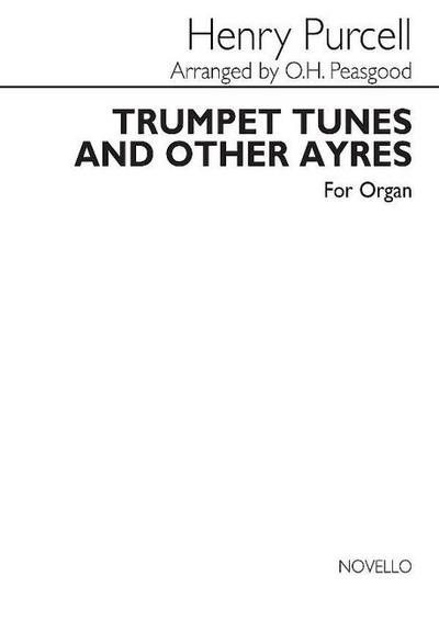 Trumpet tunes and other ayres :for organ
