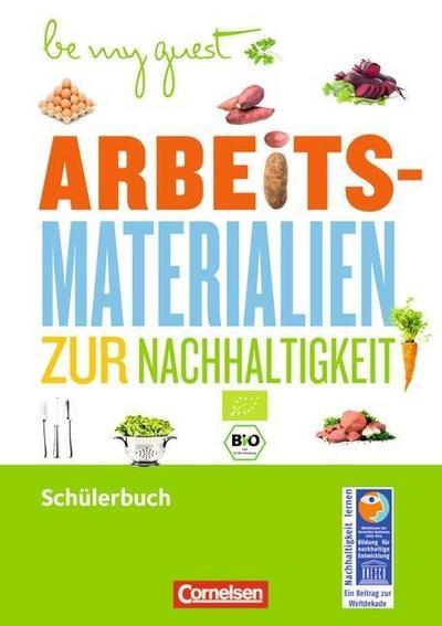 Ernährung: Arbeitsmaterialien zur Nachhaltigkeit. Arbeitsheft