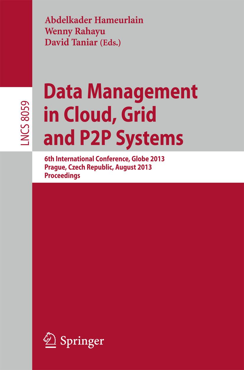 Data Management in Cloud, Grid and P2P Systems, Abdelkader Hameurlain