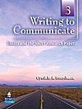 Writing to Communicate 3: Essays and the Short Research Paper [Taschenbuch] b...