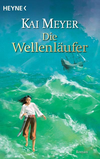 Die Wellenläufer: Roman (Die Wellenläufer-Trilogie, Band 1)