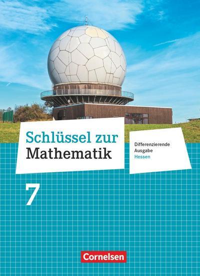 Schlüssel zur Mathematik 7. Schuljahr - Differenzierende Ausgabe Hessen - Schülerbuch