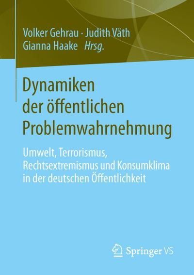 Dynamiken der öffentlichen Problemwahrnehmung