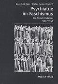 Psychiatrie im Faschismus; DieAnstaltHadamar1933-1945; Hrsg. v. Roer, C. Dorothee/Henkel, Dieter; Deutsch